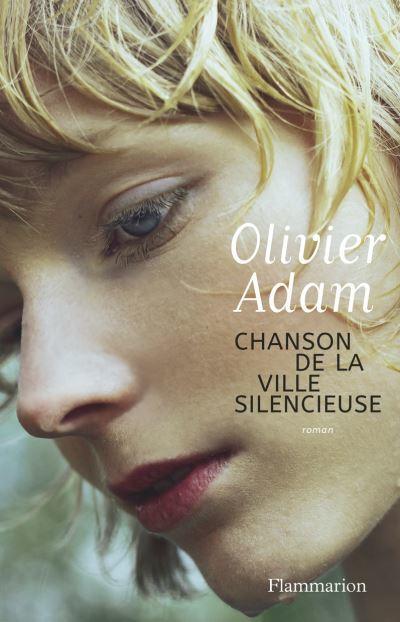 Chanson De La Ville Silencieuse : chanson, ville, silencieuse, Chanson, Ville, Silencieuse,, Olivier, Livres