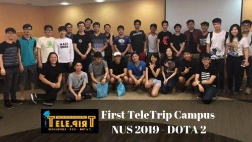 First TeleTrip Campus NUS 2019 - DOTA 2