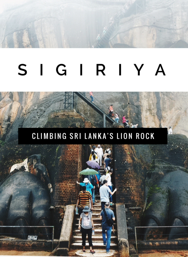 Sigiriya, Sri Lanka: The Ultimate Guide to Climbing Lion Rock