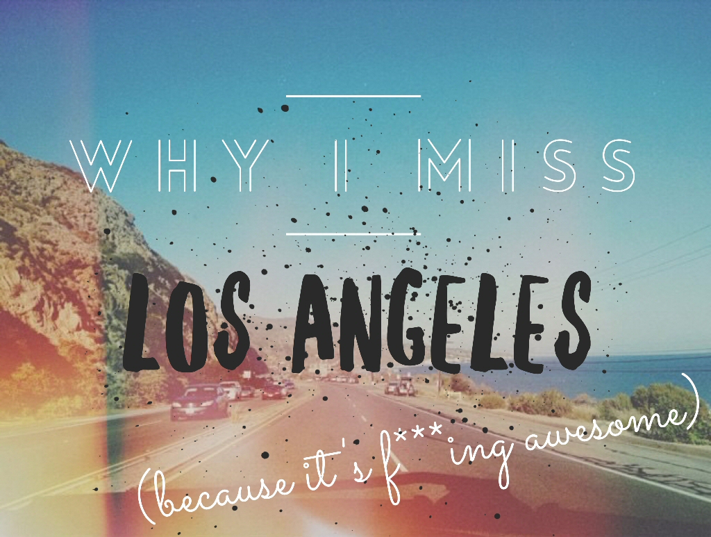 Why I Miss Los Angeles - title
