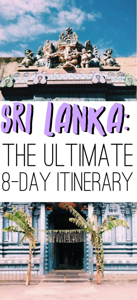 Sri Lanka: The ULTIMATE 8-day Travel Itinerary