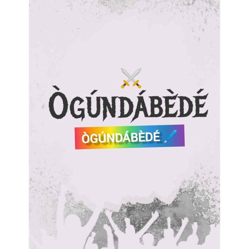 ÒGÚNDÁBÈDÉ