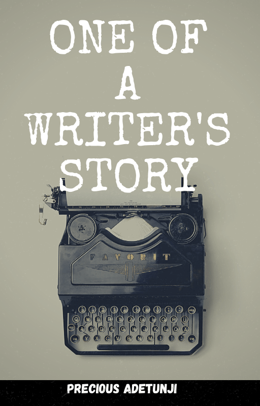 One of a Writer's Story