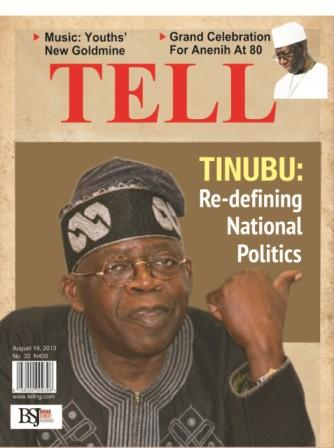Tinubu: Re-defining National Politics