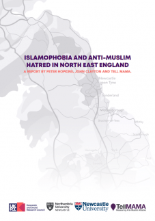 Islamophobia and Anti-Muslim Hatred in North East England