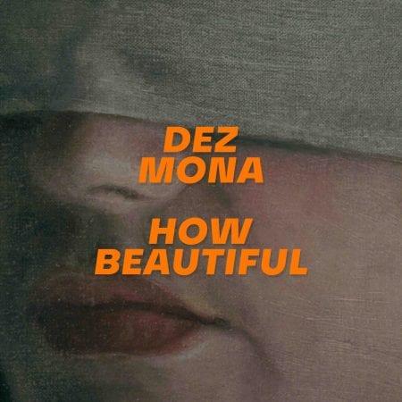 Dez Mona