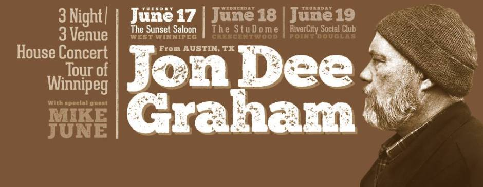 Jon Dee Graham, Live @ Sunset Saloon, June 17!