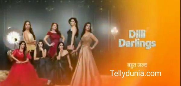 Delhi Darlings Zee Tv: Cast, Story, Wiki, Images, Timing, Promo