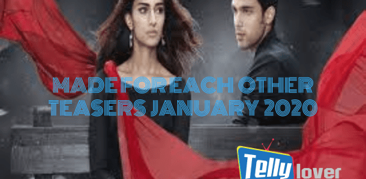 Made for Each Other Teasers January 2020 on Starlife