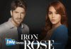 Iron Rose season 2 Telemundo full story plot summary, casts & Teasers