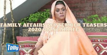 Family Affairs September Teasers 2020 On Starlife
