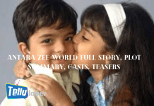 Antara Zee world Full story, plot summary, casts, teasers