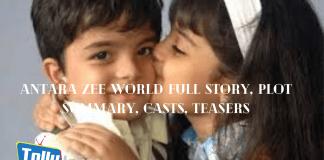 Antara Zee world Full story, plot summary, casts, teasers
