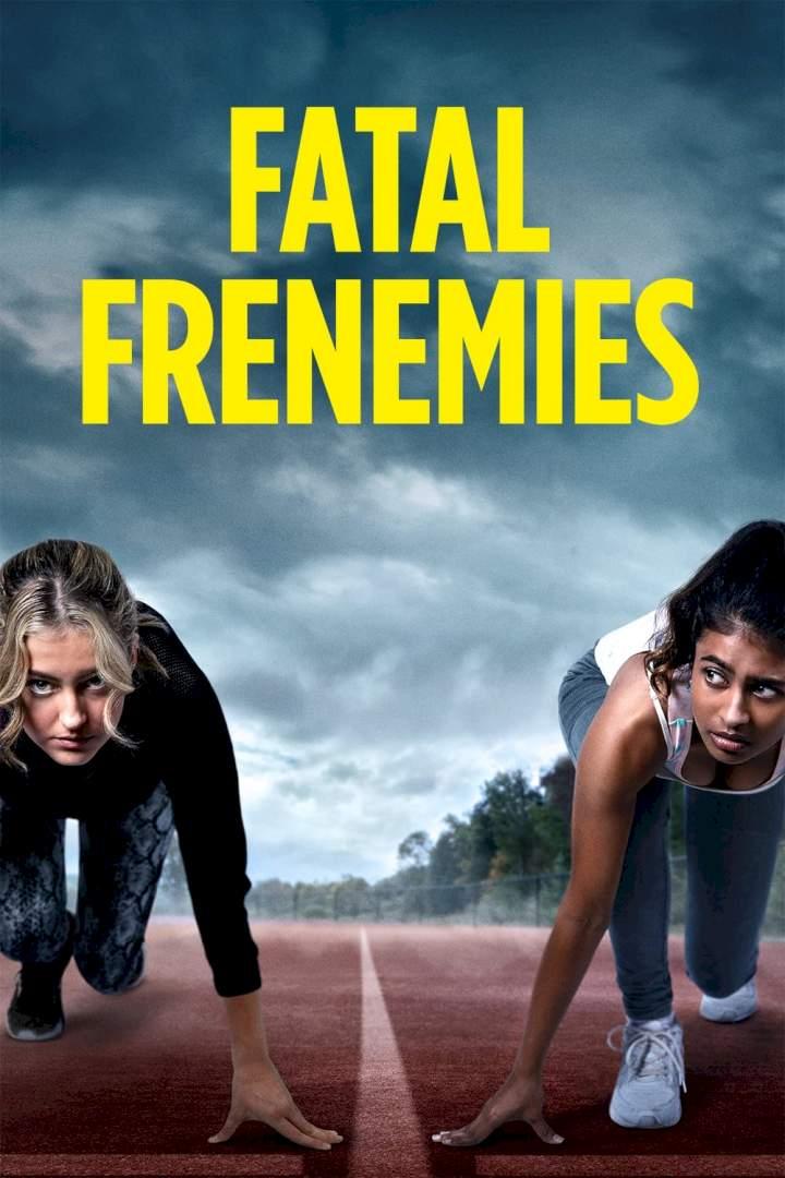[Movie] Fatal Frenemies (2021) Download MP4