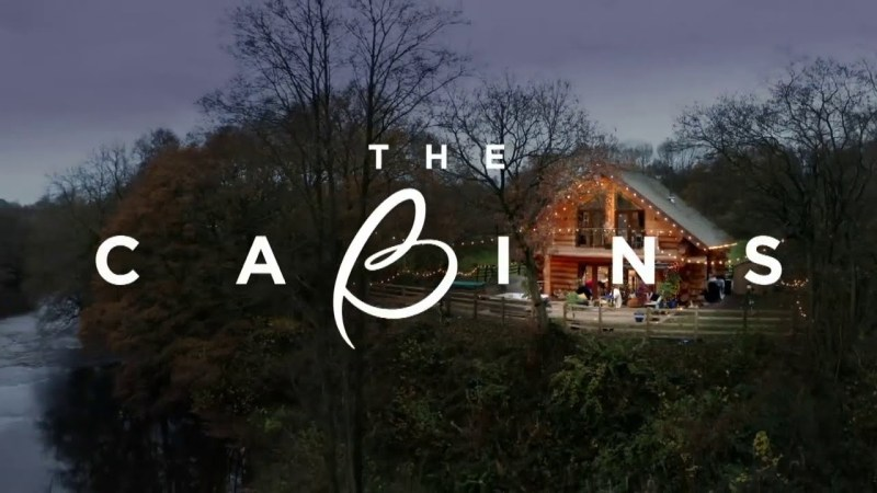 the cabins itv2