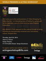 World premiere of the movie - I WENT SHOPPING FOR ROBERT DE NIRO and acting workshop details