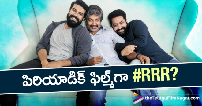 #RRR Backdrop Revealed, #RRR Movie Latest Updates, #RRR Movie Story Revealed?, Jr NTR Role in #RRR Film, Rajamouli Next Movie Story Revealed, Ram Charan Jr Ntr Multistarrer with Rajamouli Story Revealed, Ram Charan Role in SS Rajamouli's #RRR, Telugu Cinema News, Telugu Filmnagar, Telugu Movie Updates 2018, Tollywood Latest News 2018