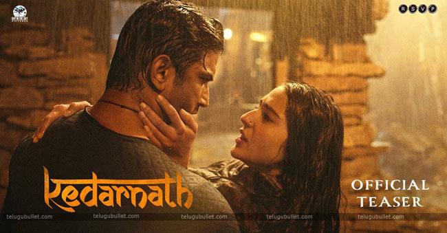 Kedarnath Movie Teaser