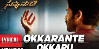 Okkarante Okkaru Lyrical Video From Savyasachi