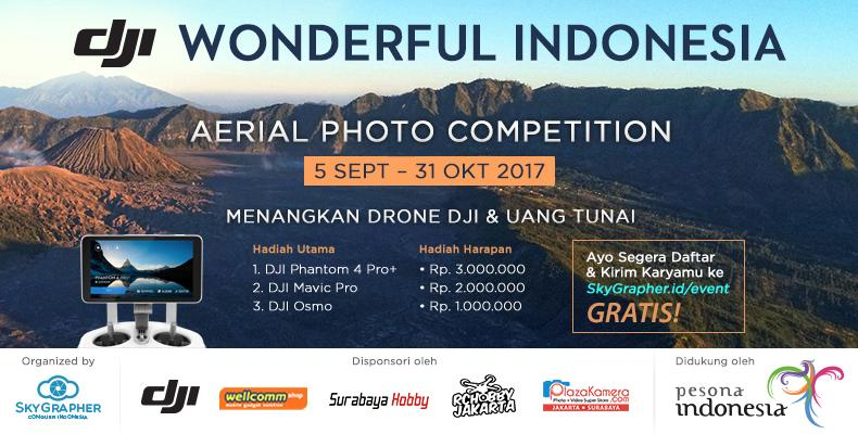 Ayo Pamerkan Indonesia lewat SkyGrapher DJI Wonderful Indonesia Aerial Photo Competition!