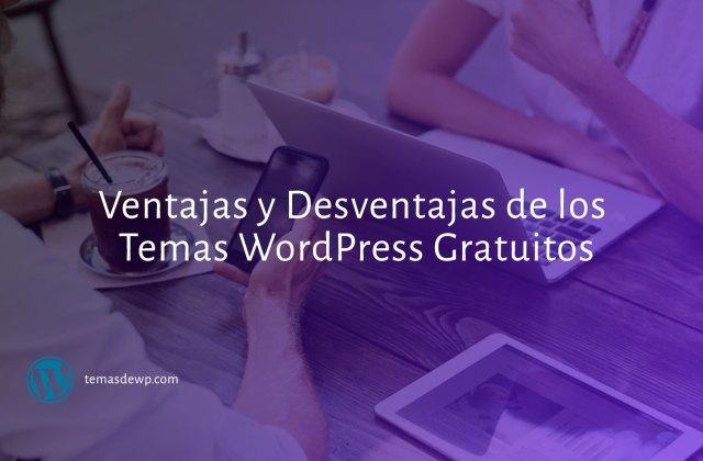 Desventajas de los Temas WordPress Gratuitos