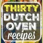 30 Easy Dutch Oven Recipes