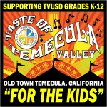 """Taste of Temecula Valley - It's """"For the Kids"""""""