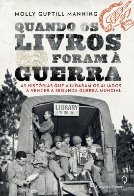 História dos livros que os combatentes da II Guerra Mundial liam no front