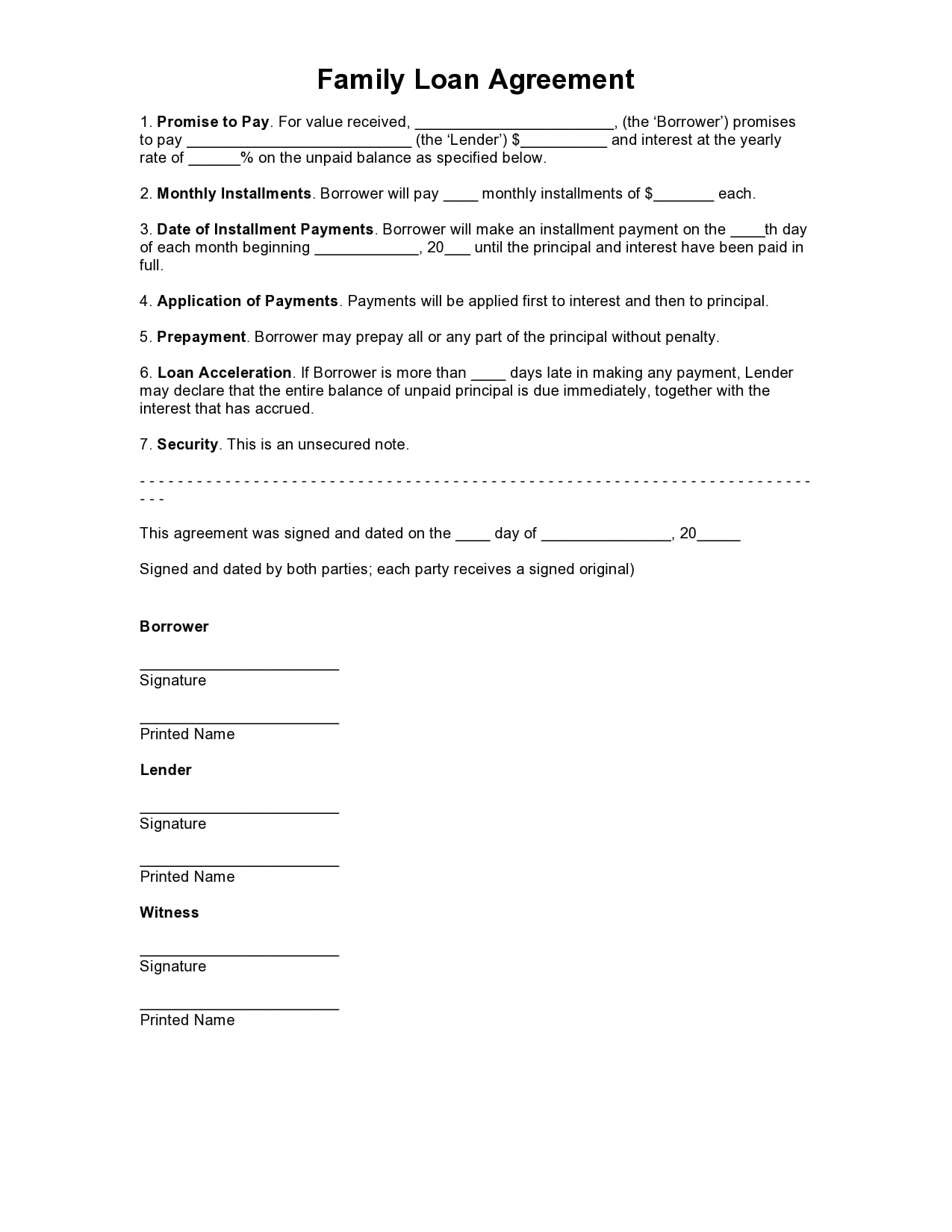 The borrower promises to pay back the loan in line with a repayment schedule (regular payments or a lump sum). 29 Simple Family Loan Agreement Templates 100 Free