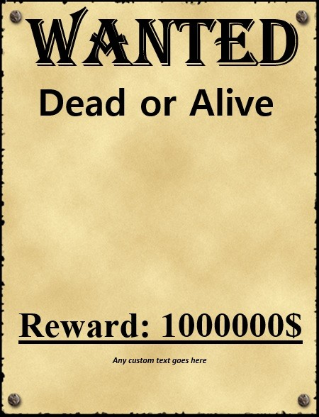 Old Western Wanted Poster History Of Posters The Definitive Answer To What Was First No One Knows It S Lost In