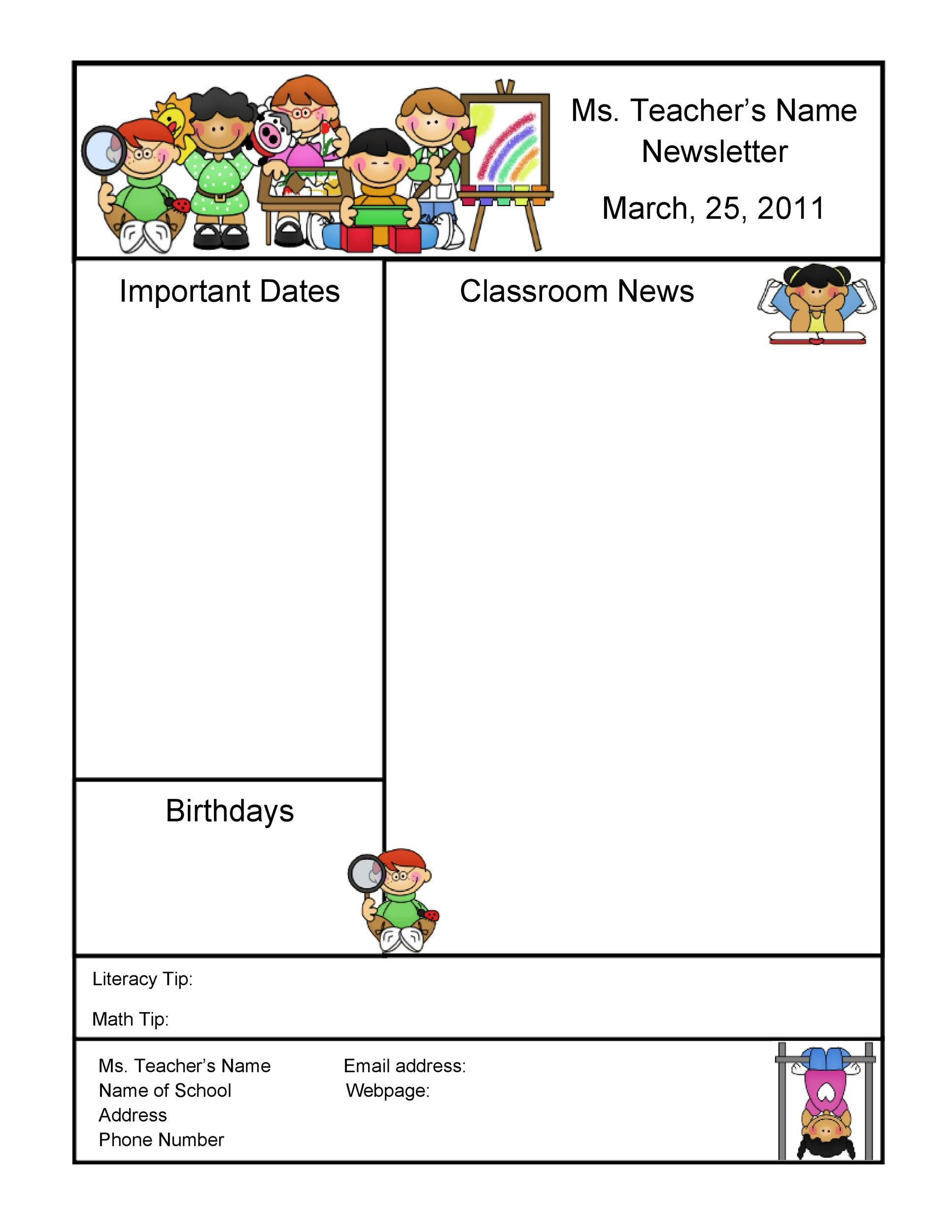 If you have good communication skills, the ability to instruct and the patience and creativity required, you might make an excellent kindergarten teacher. 50 Free Newsletter Templates For Work School And Classroom