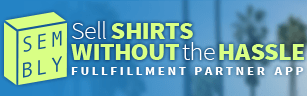 sembly t-shirt stores shopify apps
