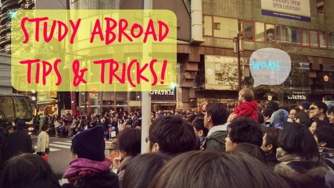 Study Abroad Tips & Tricks
