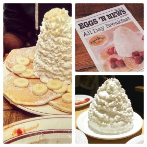 Pancakes bigger than your face topped (or put on the side) with a giant mound of whipped cream.