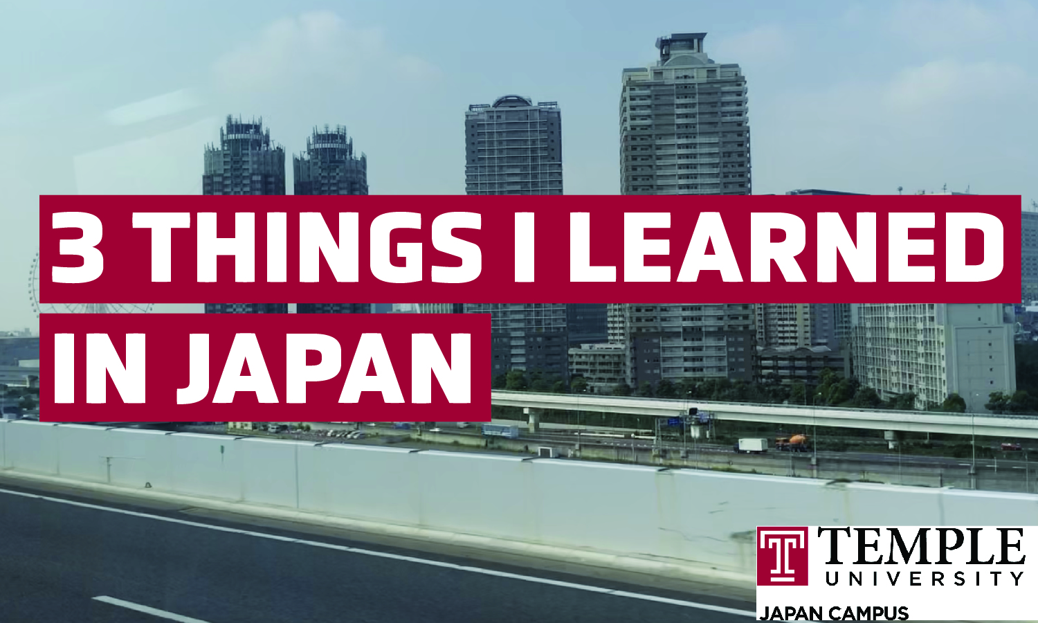 3 things I learned in Japan