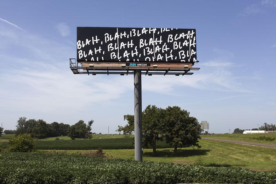 Mel Bochner, Blah Blah Blah, 2013 at the Main Billboard in Hatton, MO.