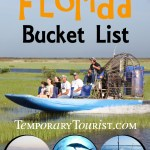 Florida Bucket List – What to See, Do and Experience at least Once