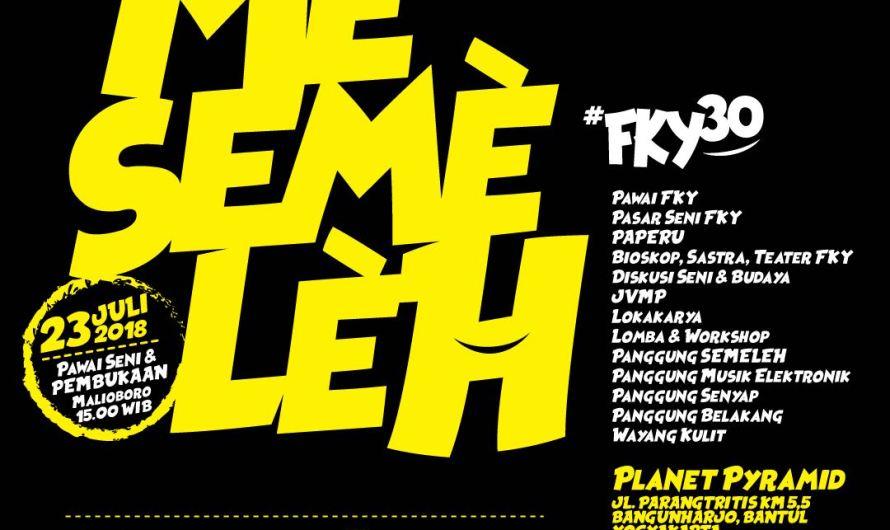 FKY 30 Akan Digelar 23 Juli – 9 Agustus 2018 di Planet Pyramid Bantul Yogyakarta