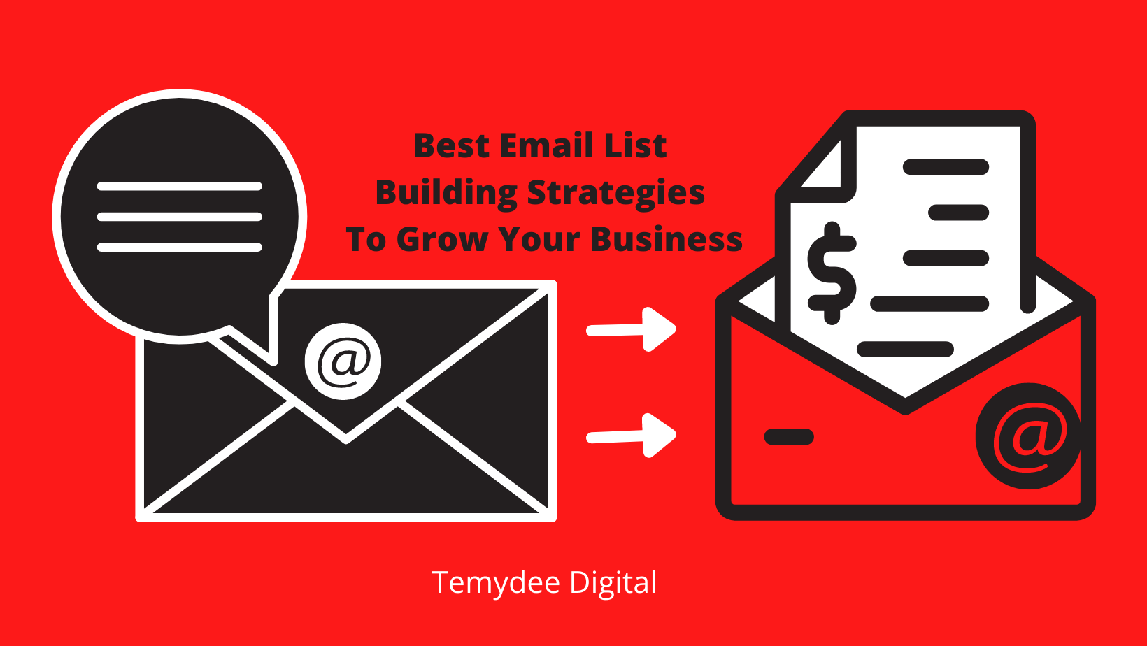 Best Email List Building Strategies To Grow Your Business