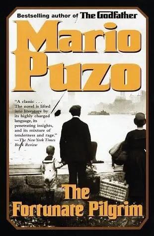 Mario Puzo - The Fortunate Pilgrim