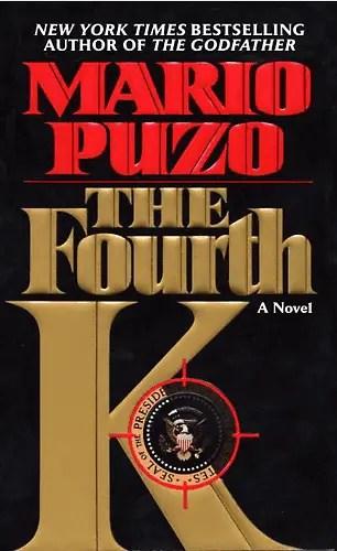 Mario Puzo - The Fourth K