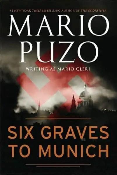 Mario Puzo - Six Graves To Munich