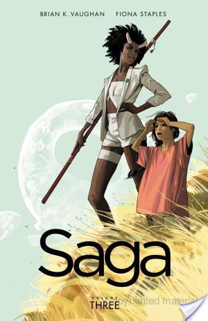Saga #3 by Brian K. Vaughan (Writer), Fiona Staples (Artist)