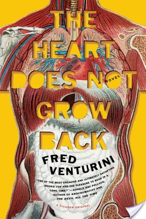The Heart Does Not Grow Back by Frank Venturini