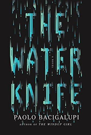 Audiobook Review: The Water Knife by Paolo Bacigalupi