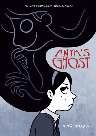Graphic Novel Review: Anya's Ghost by Vera Brosgol