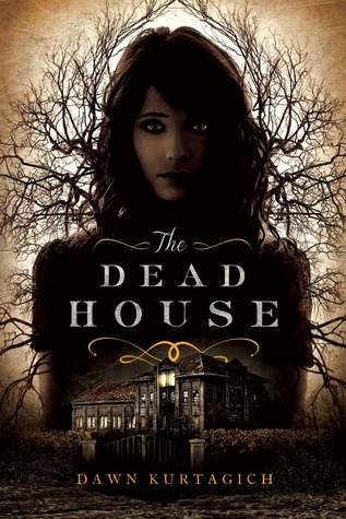 Audiobook Review: The Dead House by Dawn Kurtagich