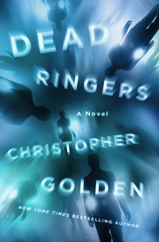 Review: Dead Ringers by Christopher Golden