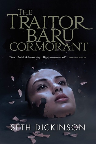 Review: Traitor Baru Cormorant by Seth Dickinson