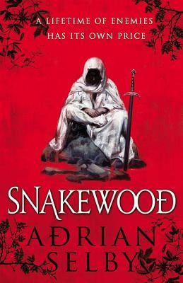 Audiobook Review: Snakewood by Adrian Selby